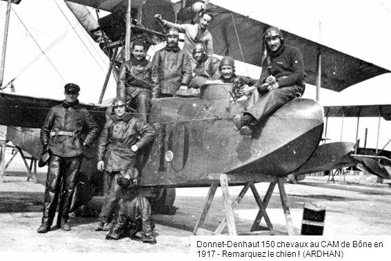 Donnet-Denhaut 150 chevaux au CAM de Bône en 1917 - Remarquez le chien