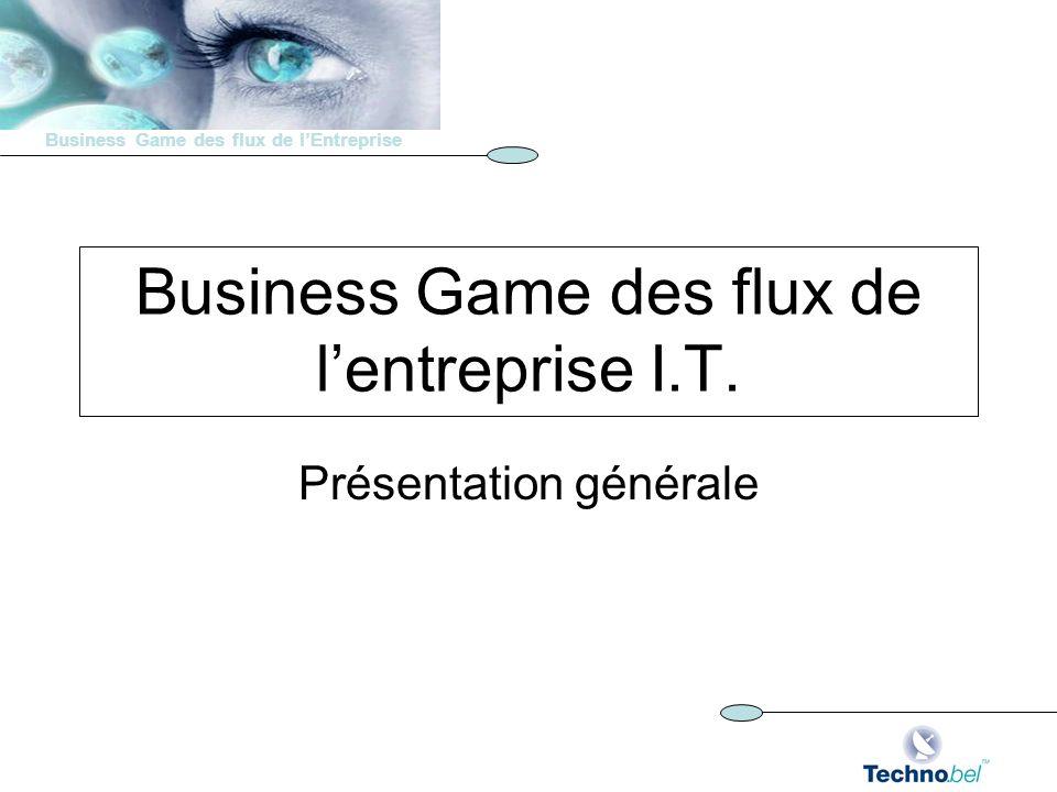 Business Game des flux de l'entreprise I.T.