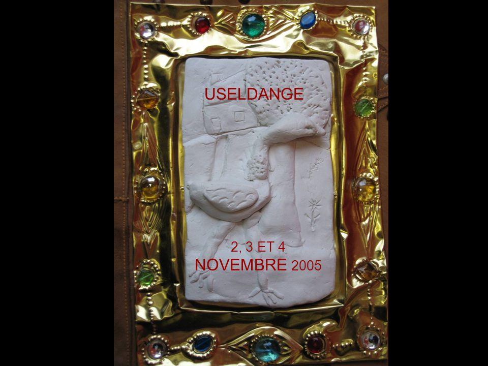 PLUME, CONTE ET MOYEN ÂGE USELDANGE 2, 3 ET 4 NOVEMBRE 2005