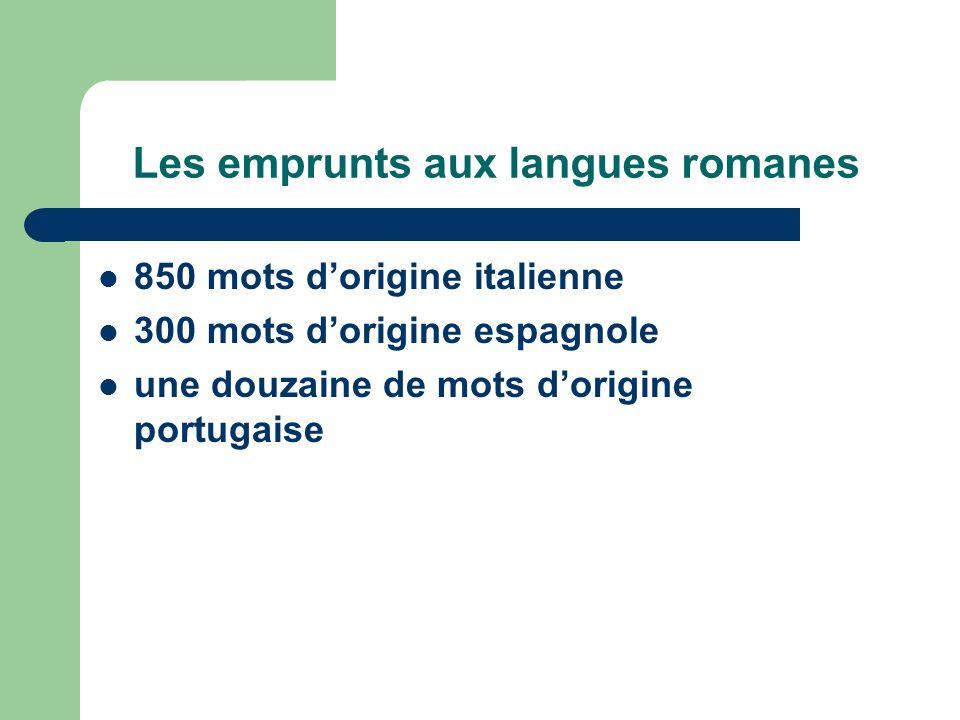 Les emprunts aux langues romanes