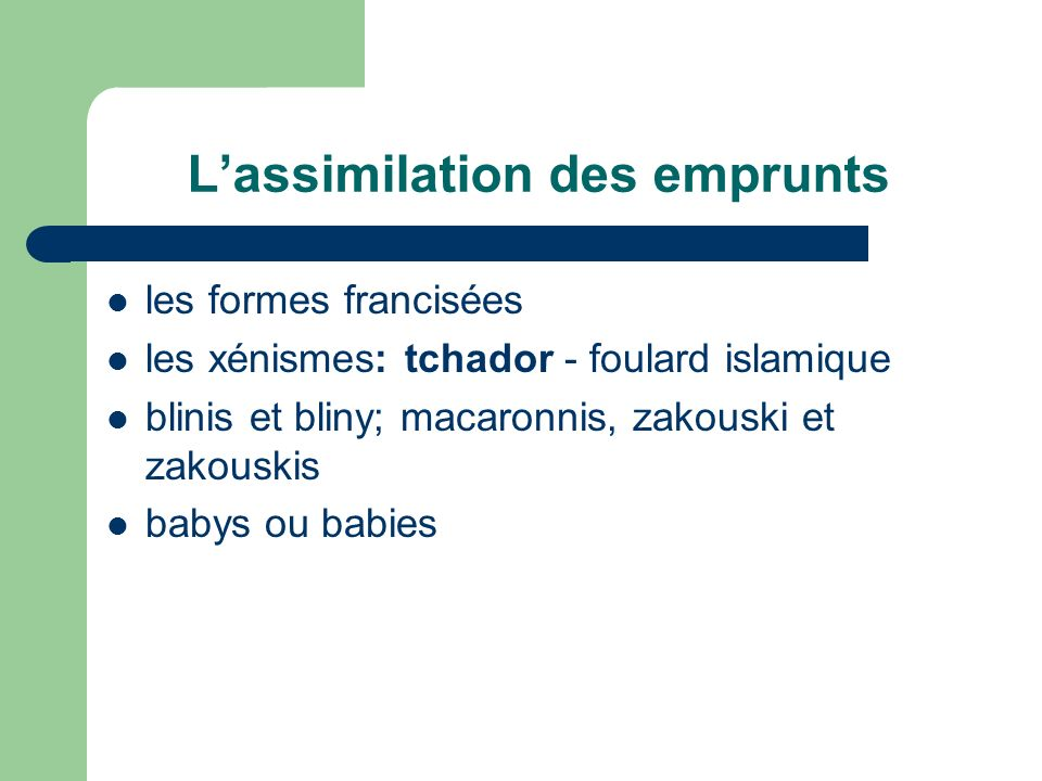 L'assimilation des emprunts