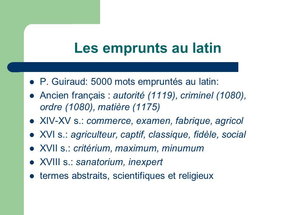 Les emprunts au latin P. Guiraud: 5000 mots empruntés au latin: