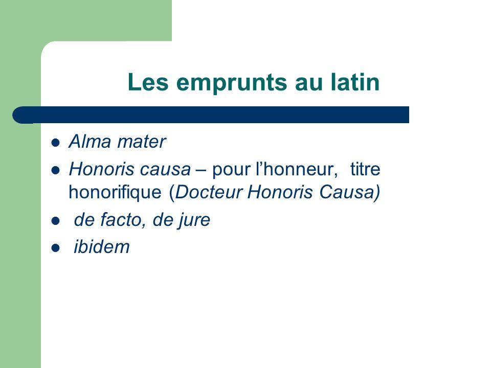 Les emprunts au latin Alma mater