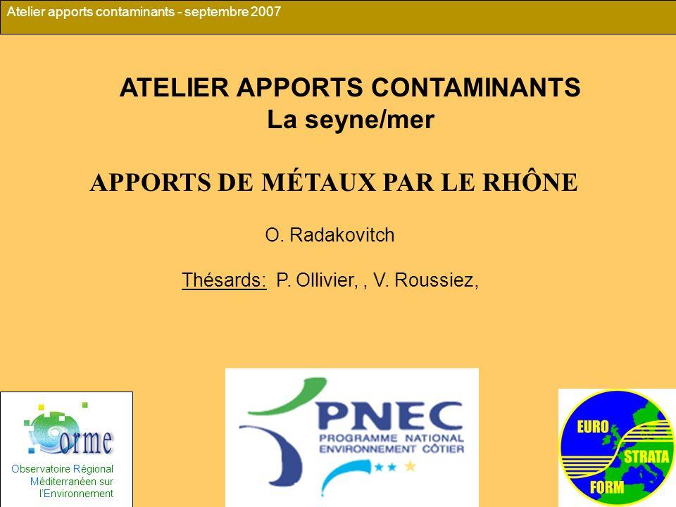 ATELIER APPORTS CONTAMINANTS APPORTS DE MÉTAUX PAR LE RHÔNE