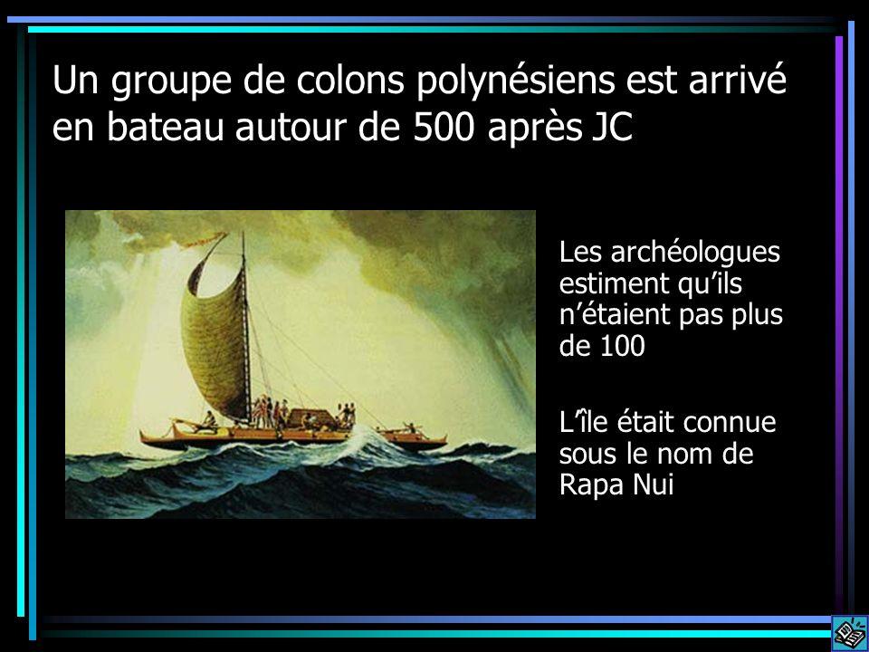 Un groupe de colons polynésiens est arrivé en bateau autour de 500 après JC