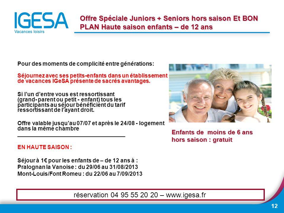 réservation 04 95 55 20 20 – www.igesa.fr