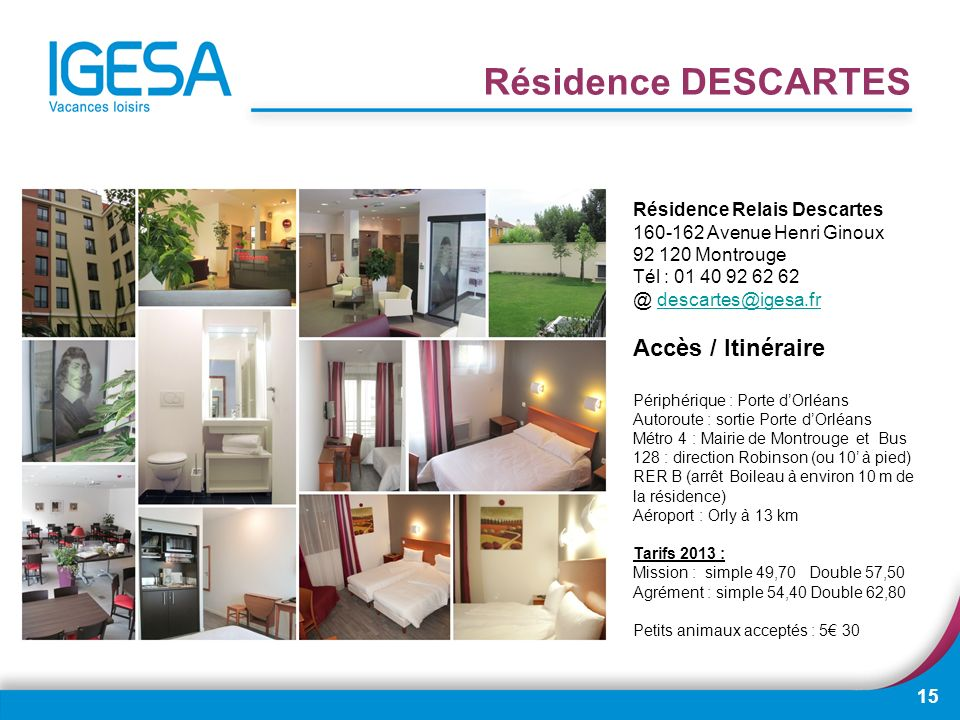 Résidence DESCARTES Accès / Itinéraire Résidence Relais Descartes
