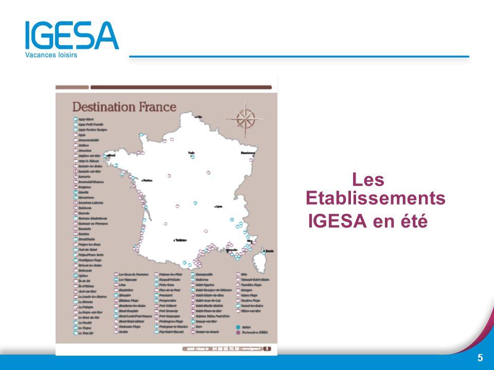 Les Etablissements IGESA en été