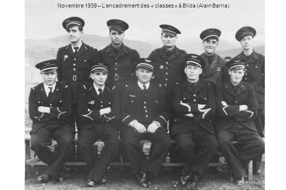 Novembre 1939 – L'encadrement des « classes » à Blida (Alain Barria)