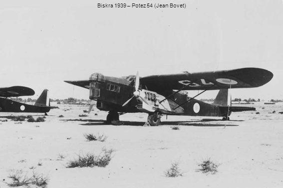 Biskra 1939 – Potez 54 (Jean Bovet)