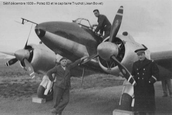 Sétif décembre 1939 – Potez 63 et le capitaine Truchot (Jean Bovet)