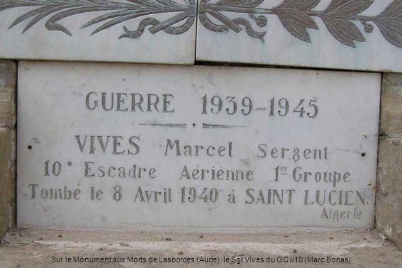 Sur le Monument aux Morts de Lasbordes (Aude), le Sgt Vives du GC I/10 (Marc Bonas)