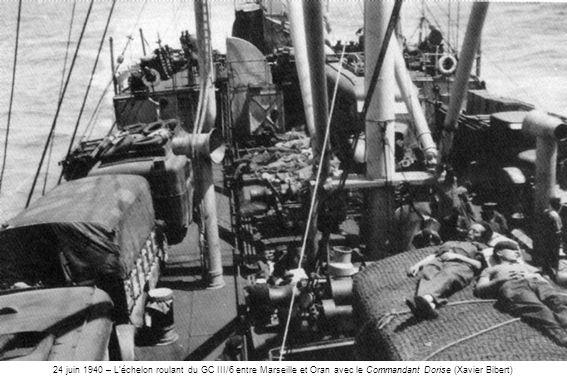 24 juin 1940 – L'échelon roulant du GC III/6 entre Marseille et Oran avec le Commandant Dorise (Xavier Bibert)