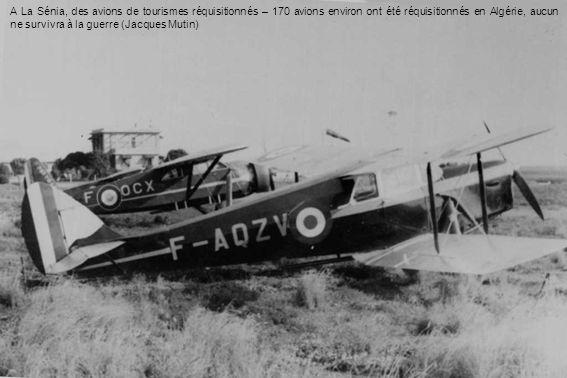 A La Sénia, des avions de tourismes réquisitionnés – 170 avions environ ont été réquisitionnés en Algérie, aucun ne survivra à la guerre (Jacques Mutin)