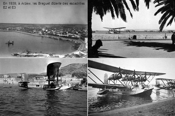 En 1939, à Arzew, les Breguet Bizerte des escadrilles E2 et E3