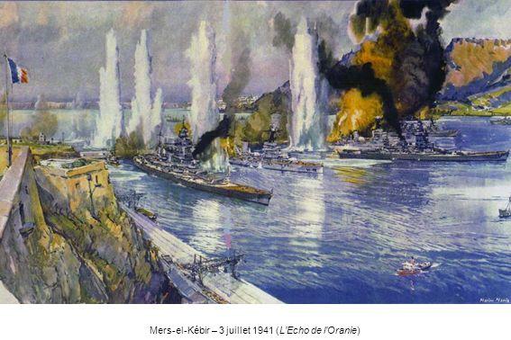 Mers-el-Kébir – 3 juillet 1941 (L Echo de l Oranie)