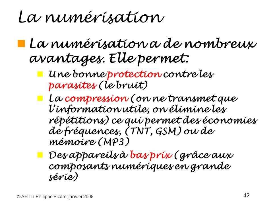 La numérisation La numérisation a de nombreux avantages. Elle permet: