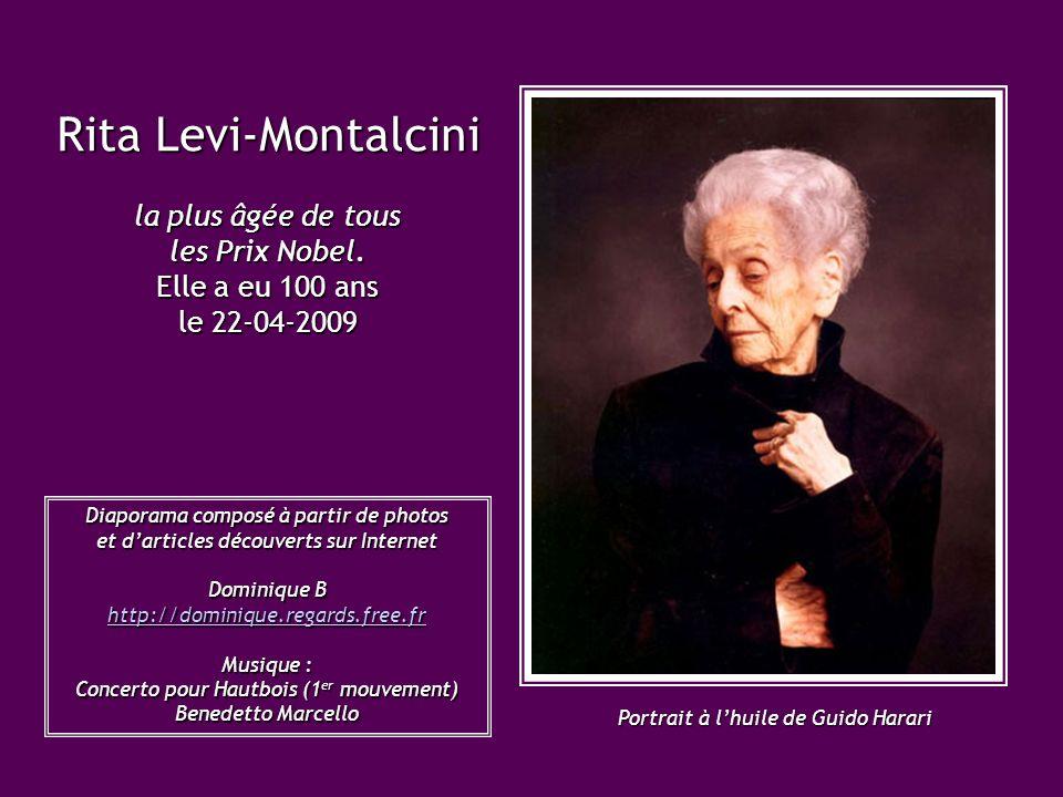 Rita Levi-Montalcini la plus âgée de tous les Prix Nobel.