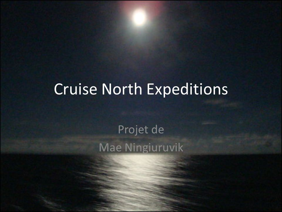 Cruise North Expeditions