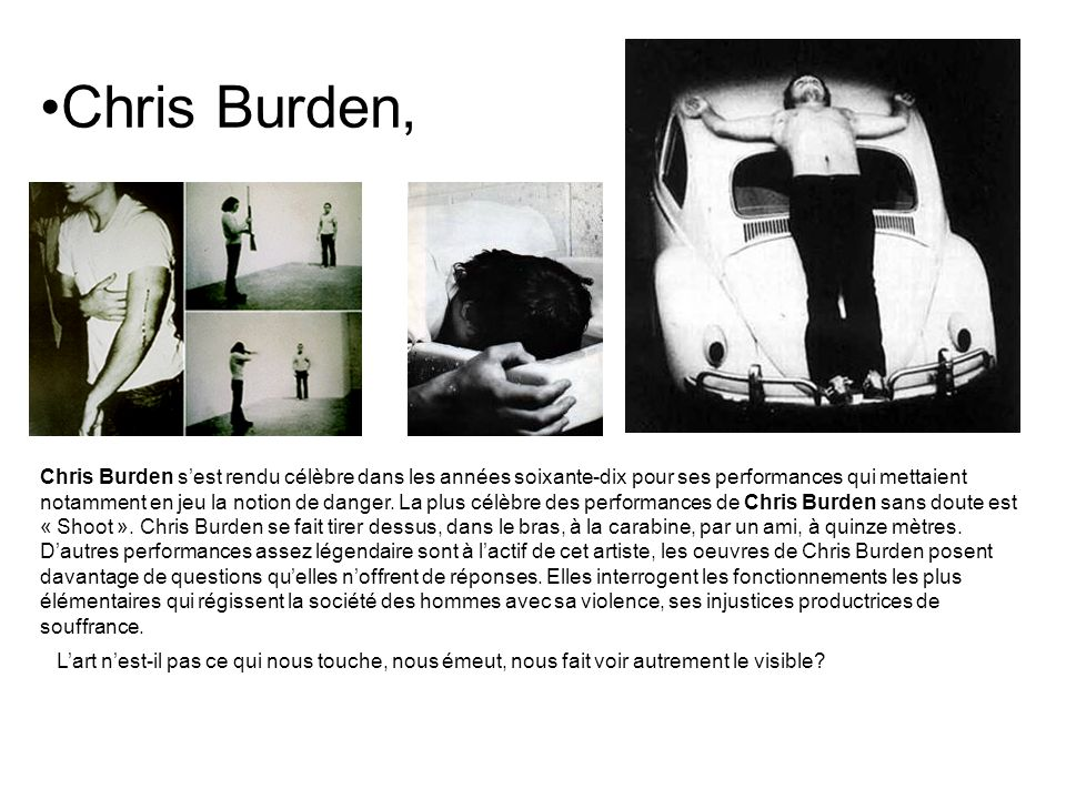 Chris Burden,