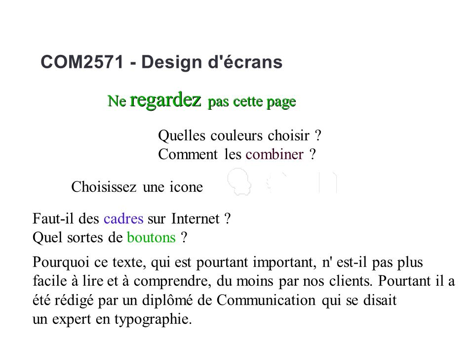 COM2571 - Design d écrans Ne regardez pas cette page