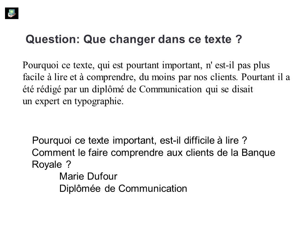 Question: Que changer dans ce texte