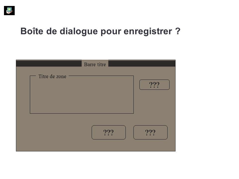 Boîte de dialogue pour enregistrer