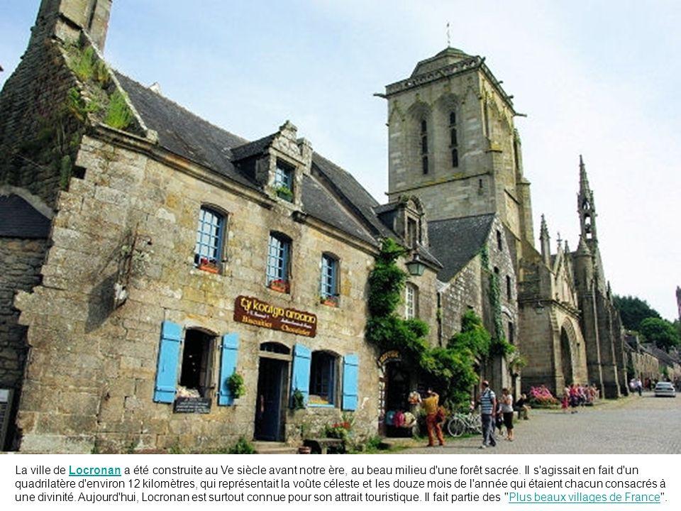 La ville de Locronan a été construite au Ve siècle avant notre ère, au beau milieu d une forêt sacrée.