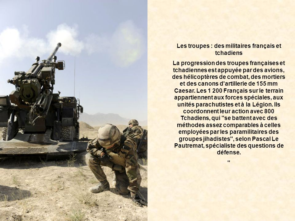 Les troupes : des militaires français et tchadiens