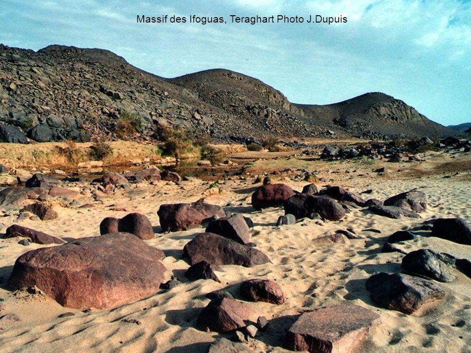 Massif des Ifoguas, Teraghart Photo J.Dupuis