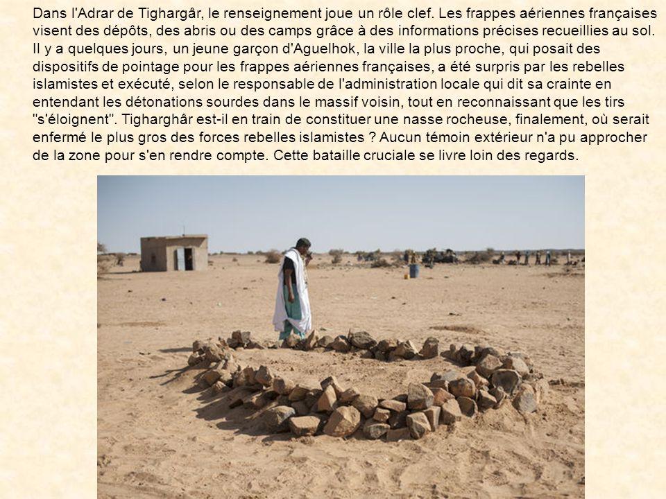 Dans l Adrar de Tighargâr, le renseignement joue un rôle clef