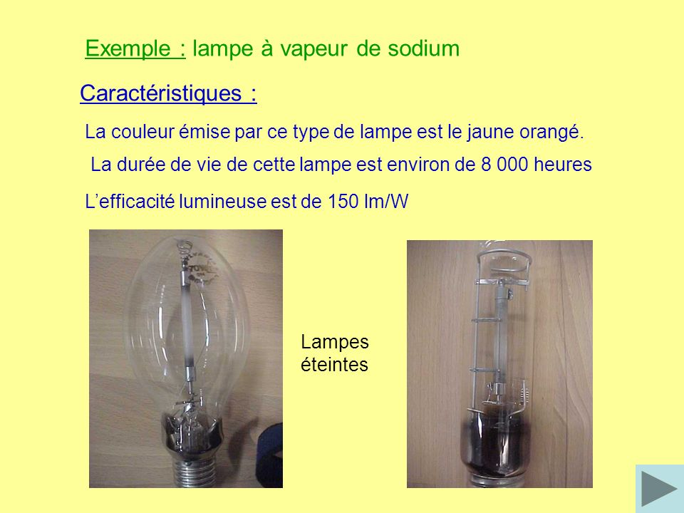 Exemple : lampe à vapeur de sodium