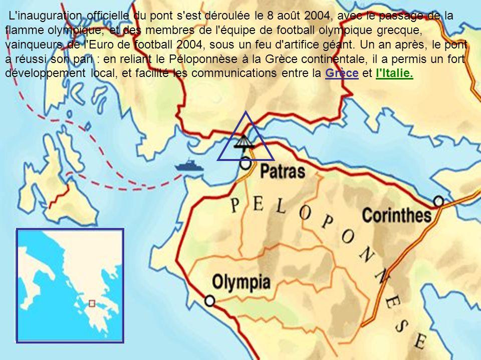 L inauguration officielle du pont s est déroulée le 8 août 2004, avec le passage de la flamme olympique, et des membres de l équipe de football olympique grecque, vainqueurs de l Euro de football 2004, sous un feu d artifice géant.