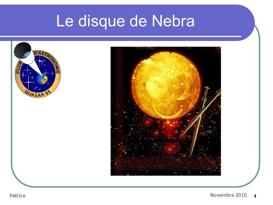 Le disque de Nebra Patrice Novembre 2010