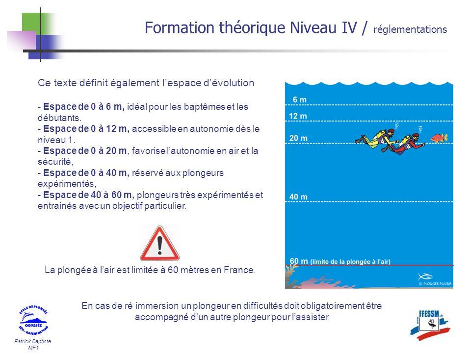 La plongée à l'air est limitée à 60 mètres en France.