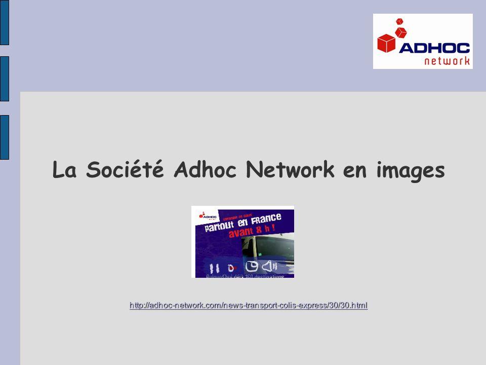 La Société Adhoc Network en images
