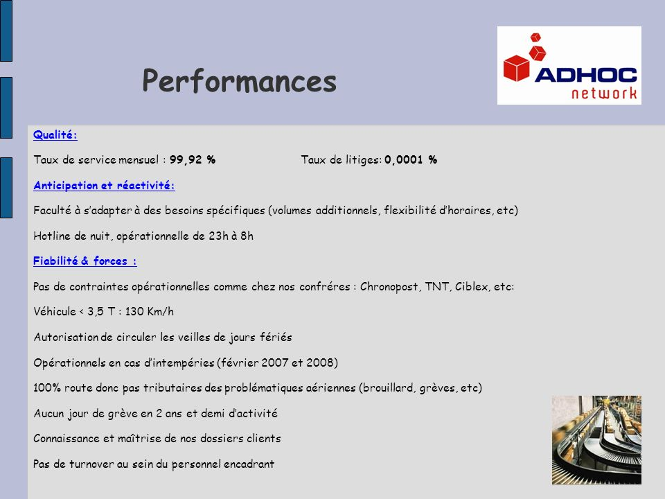 Performances Qualité: