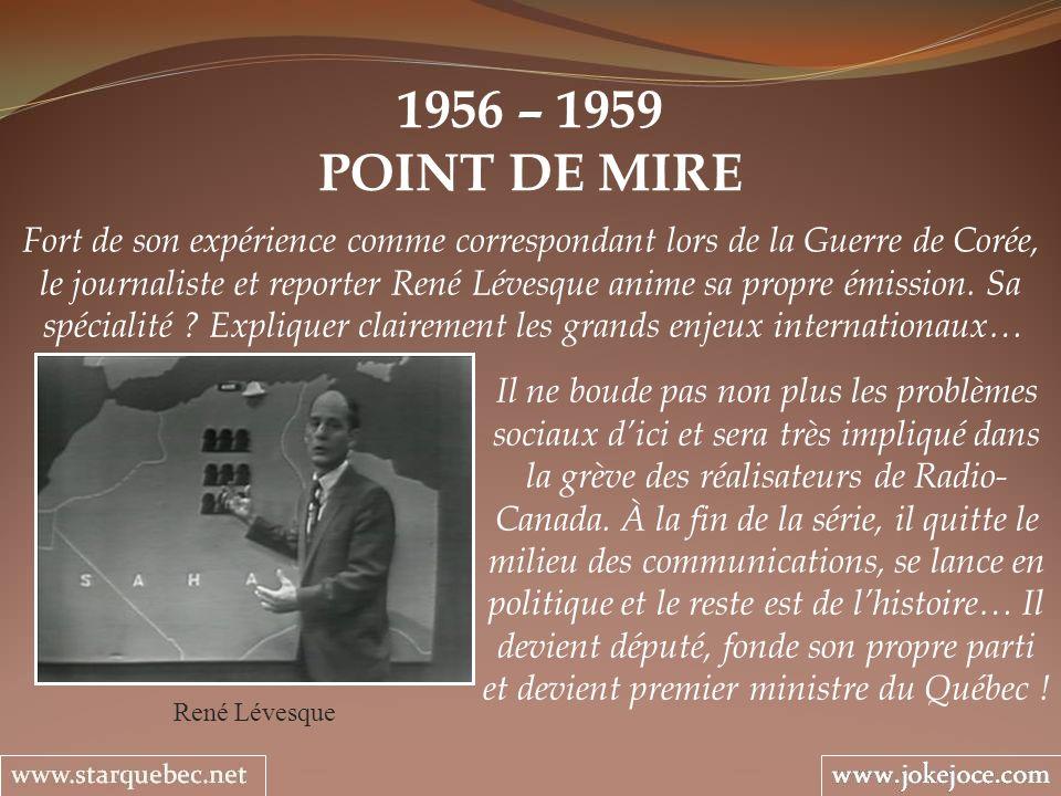 1956 – 1959 POINT DE MIRE.
