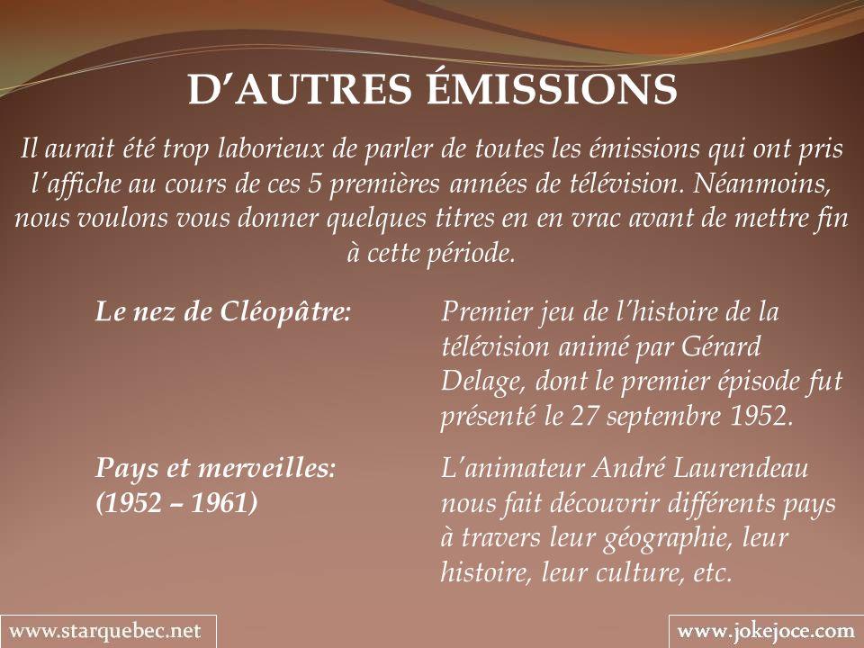 D'AUTRES ÉMISSIONS