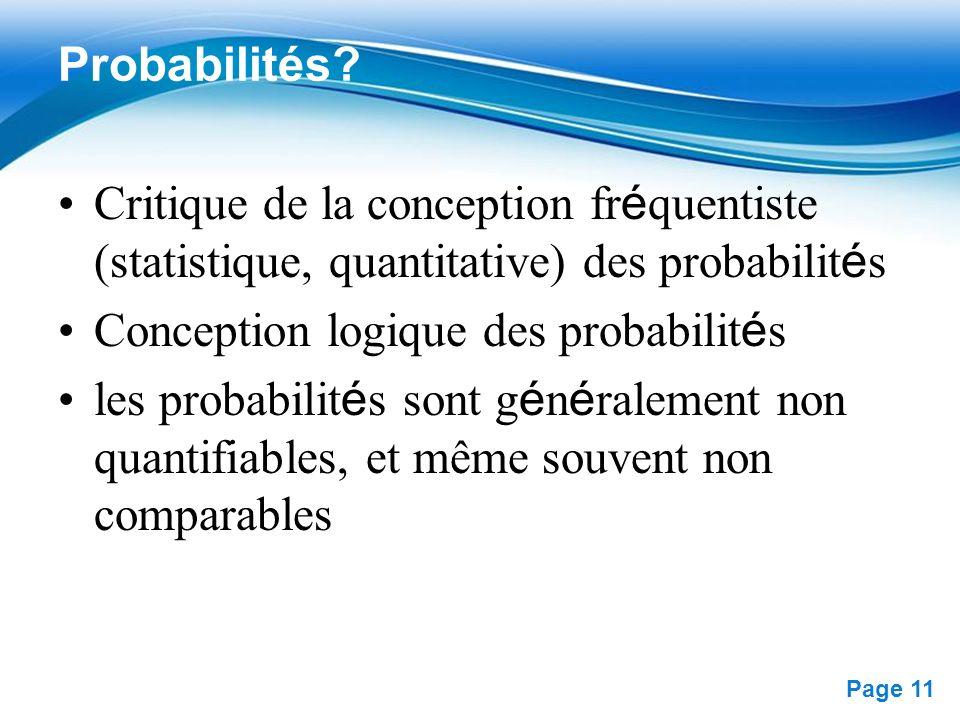 Probabilités Critique de la conception fréquentiste (statistique, quantitative) des probabilités. Conception logique des probabilités.