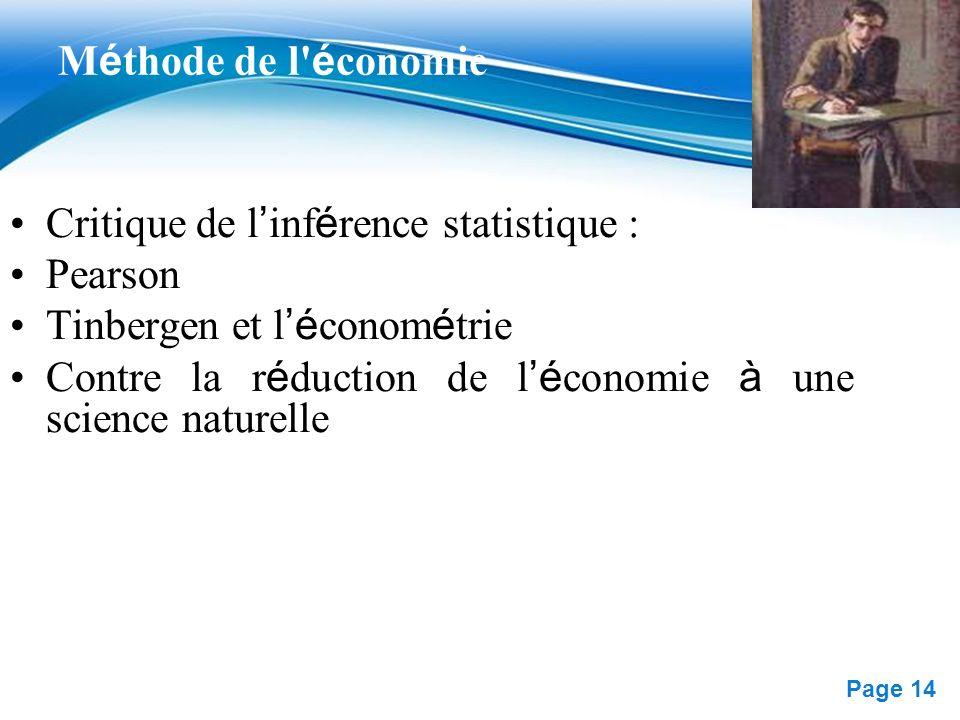 Méthode de l économie Critique de l'inférence statistique : Pearson. Tinbergen et l'économétrie.