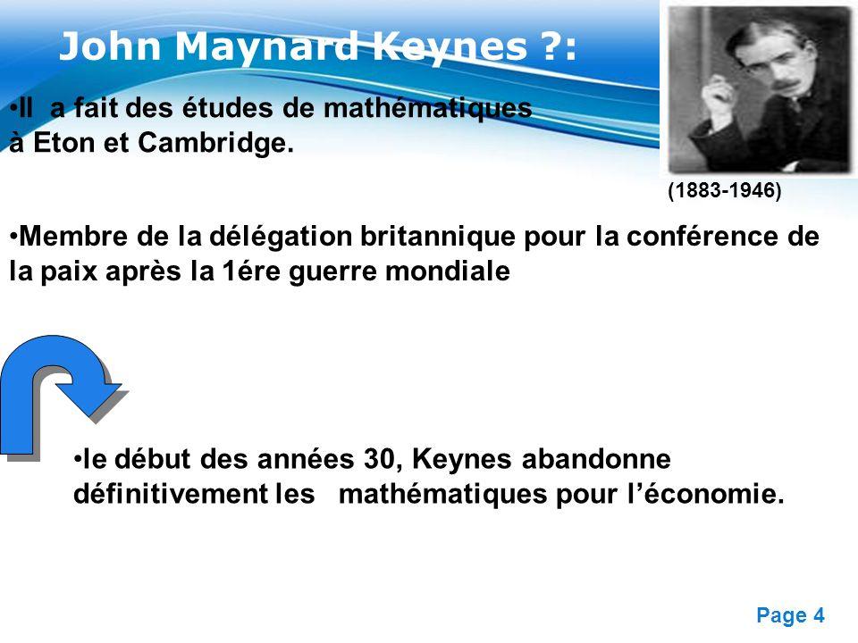 John Maynard Keynes : Il a fait des études de mathématiques à Eton et Cambridge. (1883-1946)