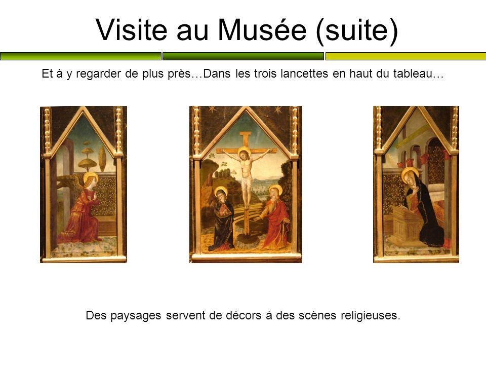 Visite au Musée (suite)