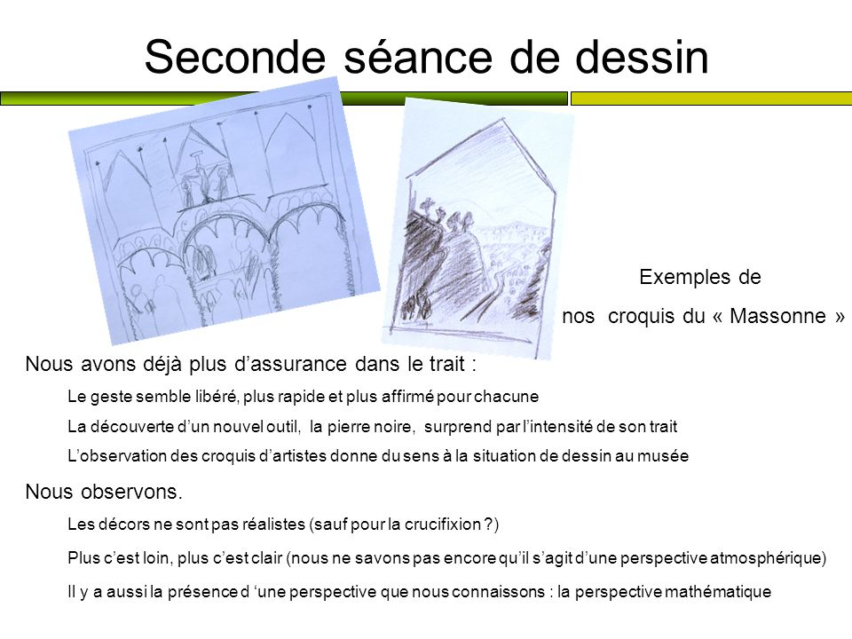 Seconde séance de dessin