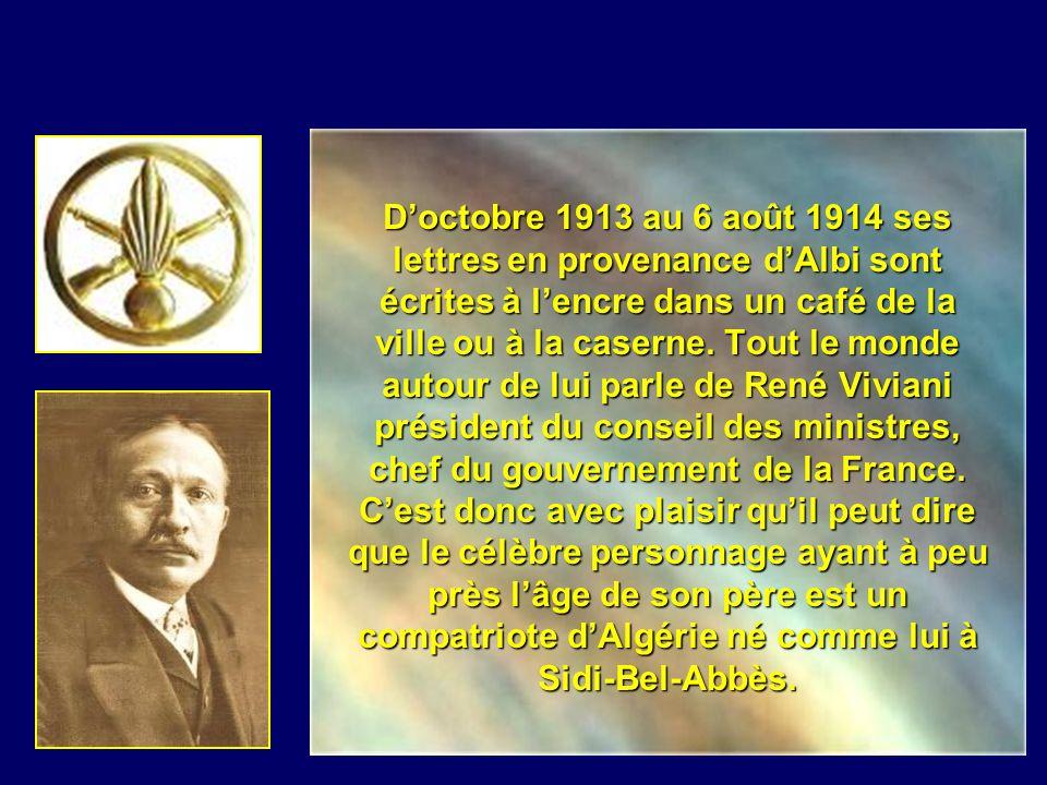 D'octobre 1913 au 6 août 1914 ses lettres en provenance d'Albi sont écrites à l'encre dans un café de la ville ou à la caserne.