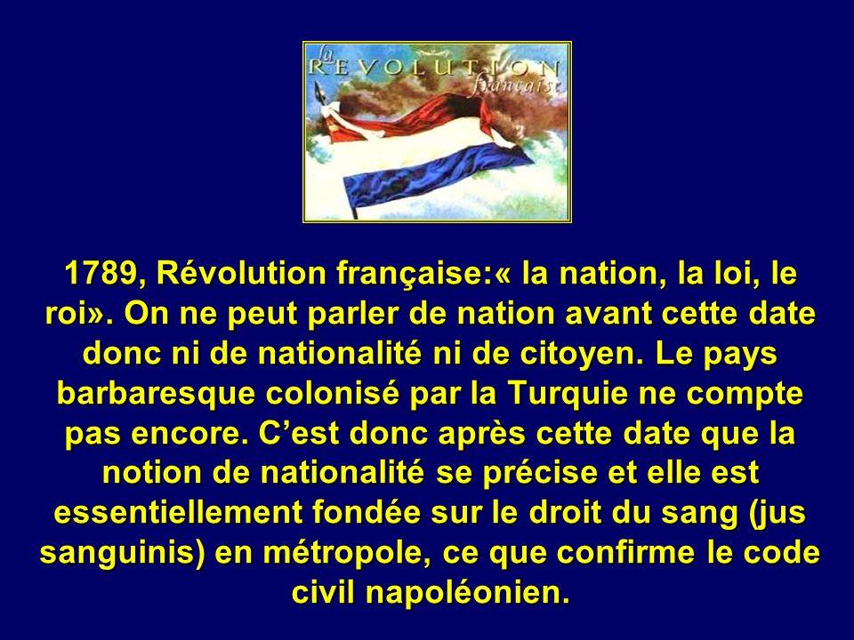 1789, Révolution française:« la nation, la loi, le roi»