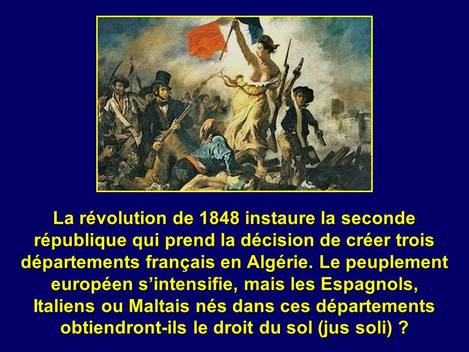 La révolution de 1848 instaure la seconde république qui prend la décision de créer trois départements français en Algérie.