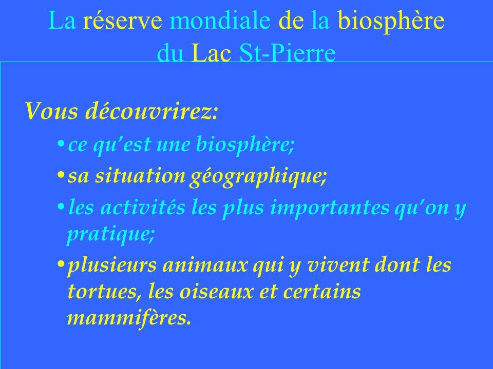 La réserve mondiale de la biosphère du Lac St-Pierre