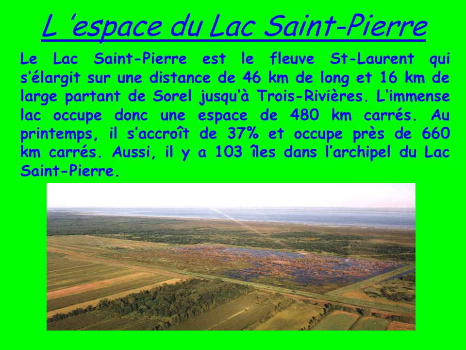 L 'espace du Lac Saint-Pierre