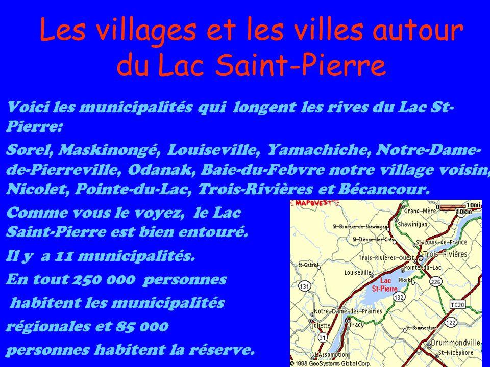 Les villages et les villes autour du Lac Saint-Pierre